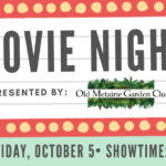 Movie night fb | Old Metairie Garden Club