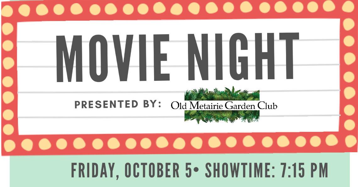 Movie night fb   Old Metairie Garden Club
