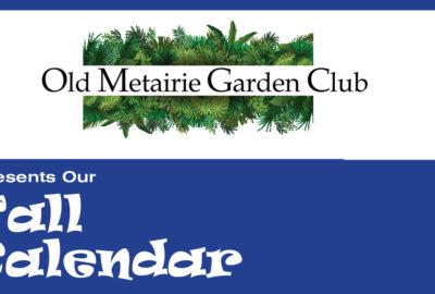 OMGC Fall Calendar | Old Metairie Garden Club