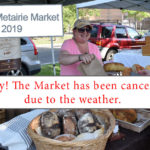 Farmers Arts Metairie Market June 2019 Cancelled | Old Metairie Garden Club