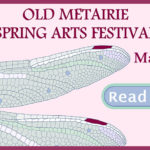 Spring Arts Festival | Old Metairie Garden Club
